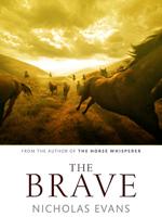 Nicholas Evans - The Brave